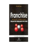 Franchise - Bí quyết thành công kinh doanh
