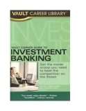 Vault Career Guide to Investment Banking - 2005