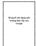 Bí quyết xây dựng môi trường làm việc của Google