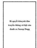 Bí quyết khuynh đảo truyền thông xã hội của danh ca Snoop Dogg