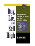 Buy, Lie, and Sell High: How Investors Lost Out on Enron and the Internet Bubble