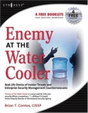Praise for Enemy at the Water Cooler
