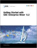 Getting Started with SAS® Enterprise MinerTM 5.2
