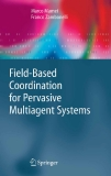 Field Based Coordination for Pervasive Multiagent Systems