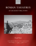 ROMAN THEATRES An Architectural Study