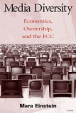 Media Diversity Economics Ownership and the FCC