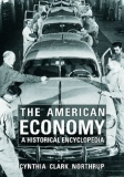 The American Economy: A Historical Encyclopedia