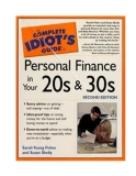 The complete idiot is guide to Personal Finance in Your 20 s and 30s