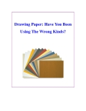 Drawing Paper: Have You Been Using The Wrong Kinds?