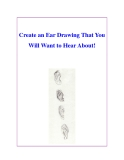 Create an Ear Drawing That You Will Want to Hear About!