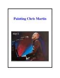 Painting Chris Martin