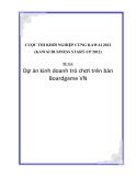 CUỘC THI KHỞI NGHIỆP CÙNG KAWAI 2012, DỰ ÁN KINH DOANH TRÒ CHƠI TRÊN BÀN BOARDGAME VN
