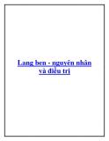 Lang ben - nguyên nhân và điều trị.