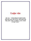 Đề tài: Tình hình ô nhiễm môi trường đất do nước thải khu đô thị, khu công nghiệp, làng nghề ở Việt Nam và thực trạng tình hình ở khu đô thị