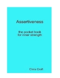 THE ASSERTIVENESS POCKET BOOK