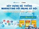 Xây dựng hệ thống Marketing trên mạng xã hội