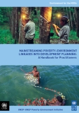 MainstreaMing Poverty-environMent Linkages into DeveLoPMent PLanning:  a Handbook for Practitioners