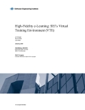 High-Fidelity e-Learning: SEI's Virtual  Training Environment (VTE)