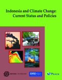 Indonesia and Climate Charge: Current Status and Policies