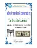 Luận văn tốt nghiệp: KHỦNG HOẢNG TÀI CHÍNH (Financial Crisis).