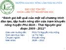 Đề tài : Đánh giá kết quả của một số chương trình đào tạo, tập huấn nông dân của trạm khuyến nông Phú Bình - Thái Nguyên 2009 - 2011