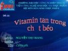 Bài giảng: Vitamin tan trong chất béo