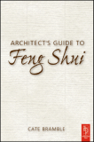 Architect's Guide to Feng Shui Exploding The Myth