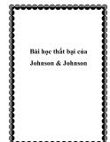 Bài học thất bại của Johnson & Johnson