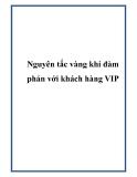Nguyên tắc vàng khi đàm phán với khách hàng VIP