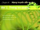 Chuyên đề Mạng truyền dẫn quang (TS. Võ Viết Minh Nhật) - Bài 1 Thông tin quang