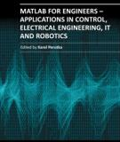 MATLAB FOR ENGINEERS – APPLICATIONS IN CONTROL, ELECTRICAL ENGINEERING, IT ROBOTICS