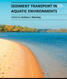 SEDIMENT TRANSPORT IN AQUATIC ENVIRONMENTS