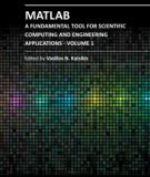 MATLAB – A FUNDAMENTAL TOOL FOR SCIENTIFIC COMPUTING AND ENGINEERING APPLICATIONS – VOLUME 1