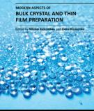 MODERN ASPECTS OF BULK CRYSTAL AND THIN FILM PREPARATION
