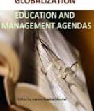 GLOBALIZATION – EDUCATION AND MANAGEMENT AGENDAS