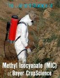 The Use Storage Of mathyl Isocyanate at Bayer CropScience