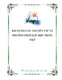 Bài giảng Các nguyên tắc và phương pháp dạy học tiếng Việt