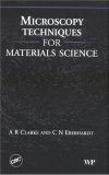 Microscopy techniques for materials science