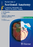 Pocket Atlas of Sectional Anatomy Computed Tomography and Magnetic Resonance Imaging - Volume II Thorax, Heart, Abdomen, and Pelvis (Part 1 )