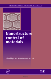Nanostructure control of materials
