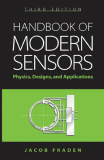 Handbook of modern sensors : physics, designs, and applications - Third Edition