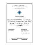 Luận văn: PHÂN TÍCH TÌNH HÌNH XUẤT KHẨU GẠO VÀ GIẢI PHÁP PHÁT TRIỂN CHO CÔNG TY CỔ PHẦN XUẤT NHẬP KHẨU AN GIANG (ANGIMEX)