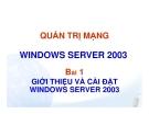 Quản trị mạng WINDOWS SERVER 2003