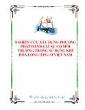 NGHIÊN CỨU XÂY DỰNG PHƯƠNG PHÁP ĐÁNH GIÁ SỰ CỐ MÔI TRƯỜNG TRONG SỬ DỤNG KHÍ HÓA LỎNG Ở VIỆT NAM