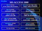 Bài giảng  MS-ACCESS 2000-Bài 3: Khái quát vê Query