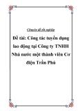 Luận văn đề tài: Công tác tuyển dụng lao động tại Công ty TNHH Nhà nước một thành viên Cơ điện Trần Phú'