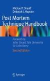 Post Mortem Technique Handbook - Second Edition