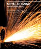 METAL FORMING – PROCESS, TOOLS, DESIGN