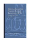 Mathematics of the Discrete Fourier Transform