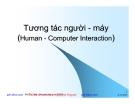 Tương tác người - máy (Human - Computer Interaction)